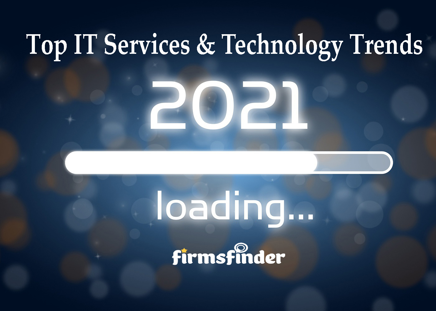 Top IT Services and New Technology Trends in India 2021