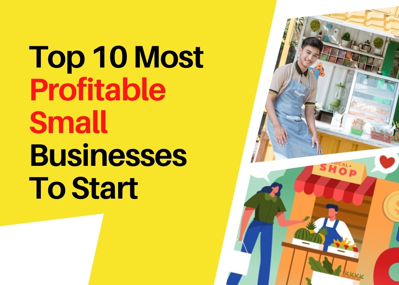 Top 10 Most Profitable Small Businesses To Start in 2021